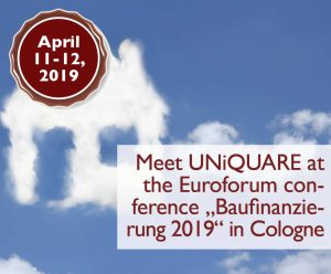 "UNiQUARE at the annual confernce ""Mortgage/Baufinanzierung 2019"" of Euroforum"