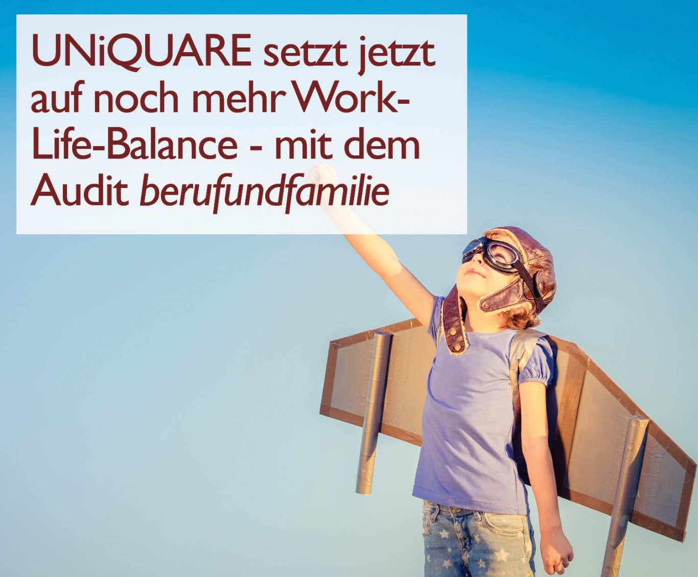 UNiQUARE lässt sich als familienfreundlicher Arbeitergeber zertifizieren