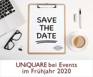 Treffen Sie Kollegen von UNiQUARE bei folgenden Veranstaltungen im Frühjahr 2020